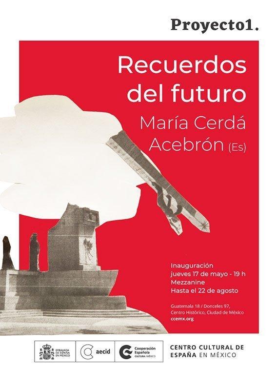 Recuerdos del futuro, de María Cerdá Acebrón, en el Centro Cultural de España en México